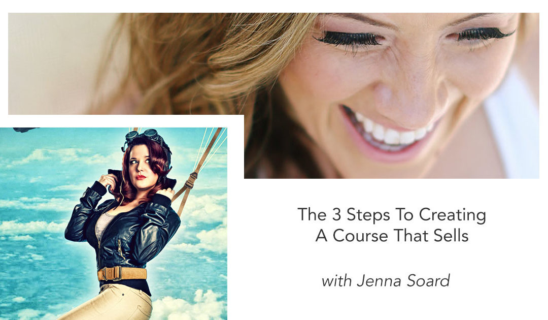 The 3 Steps To Creating A Course That Sells